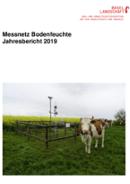 Titelbild Jahresbericht 2019, Bodenmessnetz Kanton Basel-Landschaft